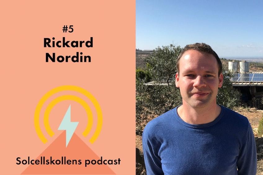 Rickard Nordin, Centerpartiets energipolitiske talesperson, och den femte gästen i Solcellskollens podcast